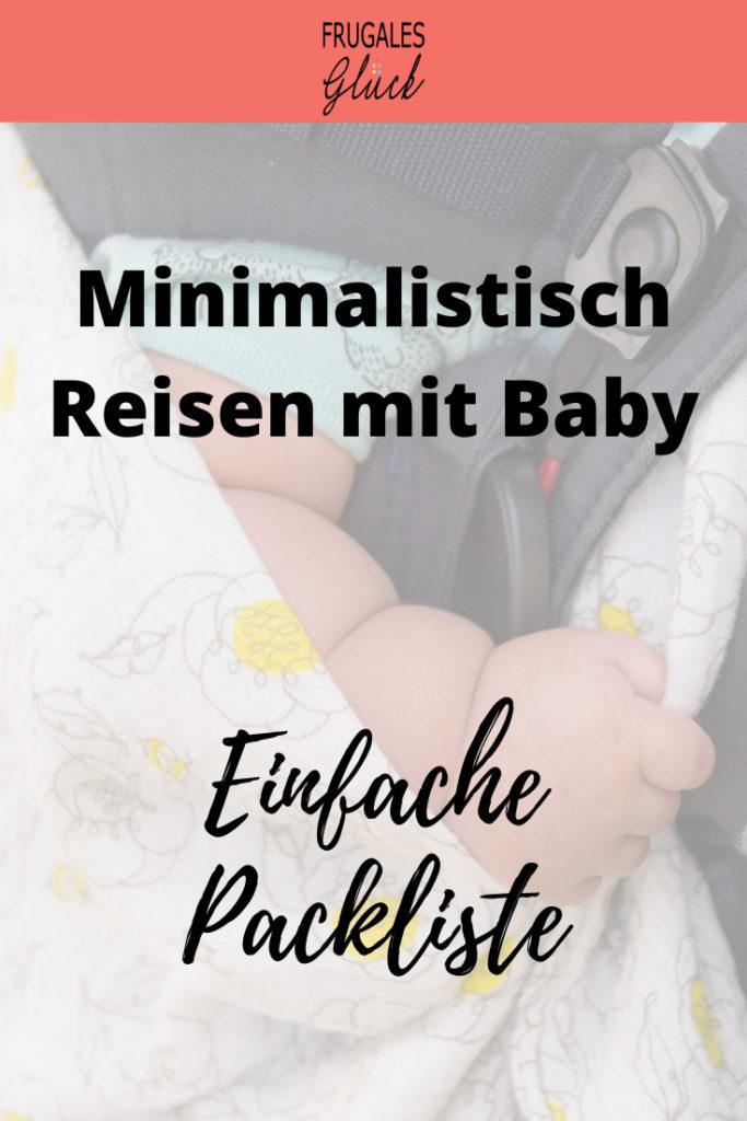 Minimalistisch reisen mit Baby - Einfache Packliste